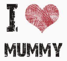 I Love My Mummy Kids Clothes