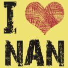 I Love Nan by Stuart Stolzenberg