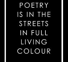 Poetry Is In The Streets by Francis O.