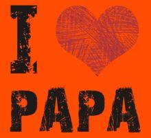 I Love Papa Kids Clothes