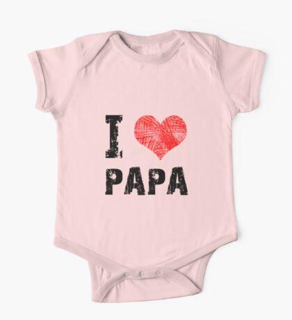I Love Papa One Piece - Short Sleeve