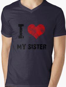 I Love My Sister Mens V-Neck T-Shirt