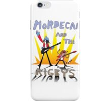 Mordecai and the Rigbys iPhone Case/Skin