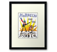 Mordecai and the Rigbys Framed Print