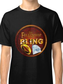 The Fellowship of the Bling Classic T-Shirt