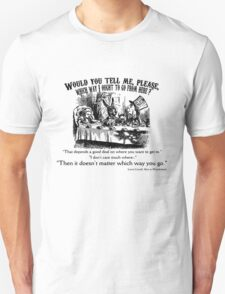 Alice in Wonderland Quote. Unisex T-Shirt