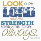 Psalm 105:4 by Jeff East