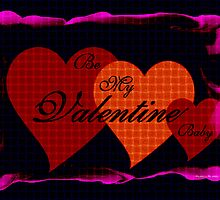 Be My Valentine Baby  by Madeline M  Allen