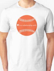 Relationship Status: Baseball (Orange) T-Shirt