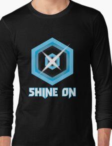 SHINE ON! Long Sleeve T-Shirt