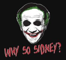 Why So Sidney? by Towerjunkie