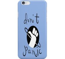 Please don't Panic iPhone Case/Skin