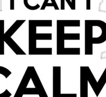 I cant keep calm Im a SHEARER Sticker