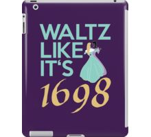 Like they did in 1698 iPad Case/Skin