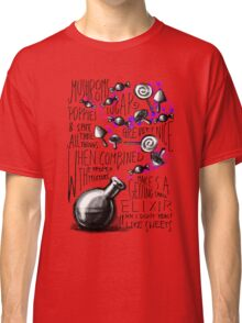 Mushrooms, popies, sugar and spice... Classic T-Shirt