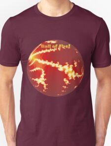 Ball of Fire Tee T-Shirt