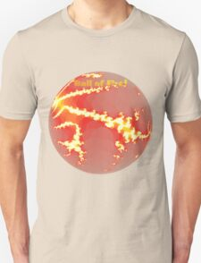 Ball of Fire Tee T-Shirt