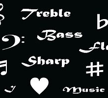 I ♥ Music (Style 2 White Writing) by C J Lewis
