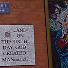 On the sixth day God created Manchester by Glastonbury Groove Glastonbury Photographer