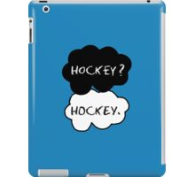 Hockey ? Hockey. iPad Case/Skin