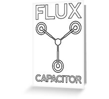Flux Capacitor - Black Greeting Card