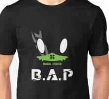 BAP DADA MAto Matoki Unisex T-Shirt