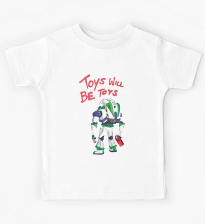 Toys Will Be Toys Kids Tee