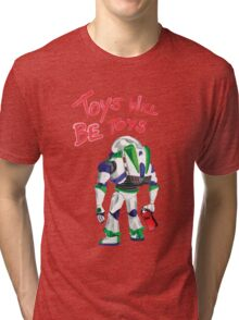 Toys Will Be Toys Tri-blend T-Shirt