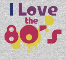 I love the 80s by Boogiemonst
