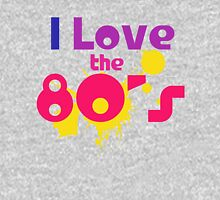 I love the 80s Womens Fitted T-Shirt