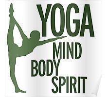 YOGA mind body spirit Poster