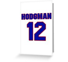 National Hockey player Justin Hodgman jersey 12 Greeting Card