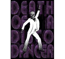 Death of a Disco Dancer Photographic Print