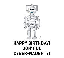 A Doctor Who themed Cyberman Card 2 Photographic Print