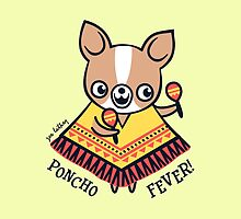 Poncho Fever Chihuahua by zoel
