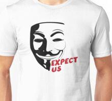 Expect Us Unisex T-Shirt
