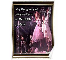 Xmas ghosts, Jerk Poster