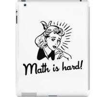 Math is Hard iPad Case/Skin