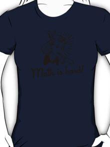 Math is Hard T-Shirt