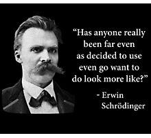 Friedrich Nietzsche Troll Quote Photographic Print