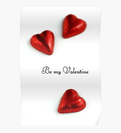"""Be my Valentine"" Poster"