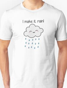 I Make It Rain Cute Storm Cloud T-Shirt