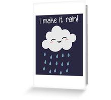 I Make It Rain Cute Storm Cloud Greeting Card