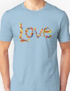 Flower Power- Love Unisex T-Shirt