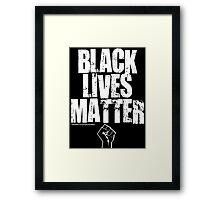 BLACK LIVES MATTER TOO Framed Print