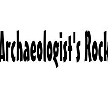 Archaeologist  by greatshirts