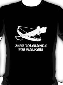 Zero Tolerance For Walkers T-Shirt