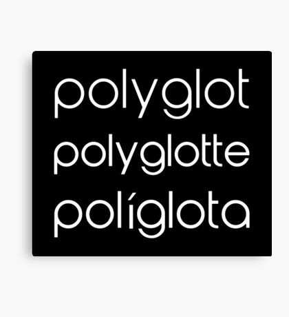 Polyglot Polyglotte Polyglota Multiple Languages Canvas Print