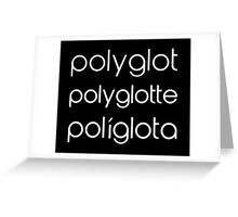 Polyglot Polyglotte Polyglota Multiple Languages Greeting Card