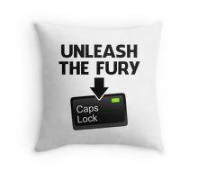 Unleash the Fury Caps Lock Throw Pillow